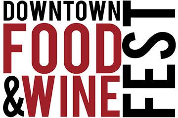 Downtown Food & Wine Fest